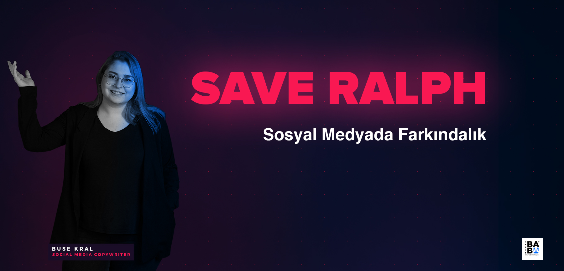 Save Ralph - Sosyal Medyada Farkındalık